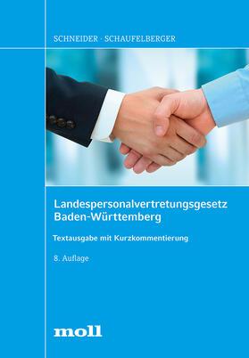 Schaufelberger/Schneider | Landespersonalvertretungsgesetz Baden-Württemberg | Buch
