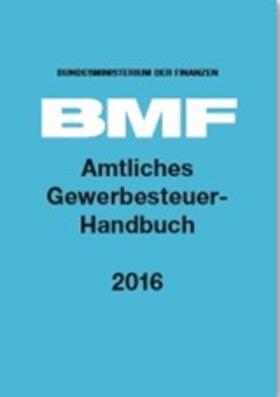 Amtliches Gewerbesteuer-Handbuch 2016 | Buch