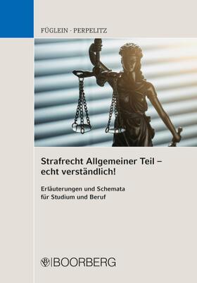 Strafrecht Allgemeiner Teil - echt verständlich!