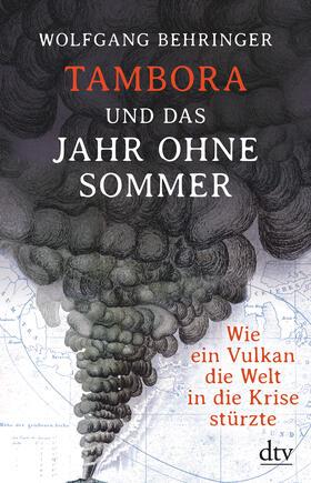 Behringer | Tambora und das Jahr ohne Sommer | Buch