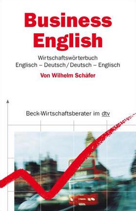 Business English. Wirtschaftswörterbuch