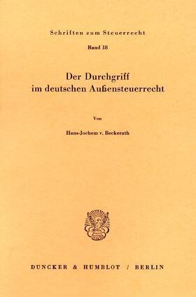 Der Durchgriff im deutschen Außensteuerrecht.