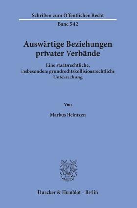 Heintzen   Auswärtige Beziehungen privater Verbände.   Buch