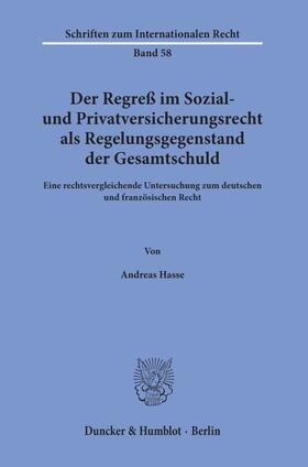 Hasse | Der Regreß im Sozial- und Privatversicherungsrecht als Regelungsgegenstand der Gesamtschuld. | Buch