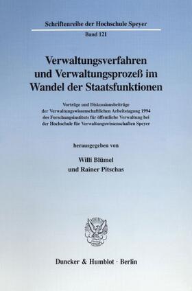Blümel/Pitschas | Verwaltungsverfahren und Verwaltungsprozeß im Wandel der Staatsfunktionen. | Buch
