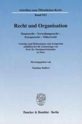 Ruffert   Recht und Organisation.   Buch