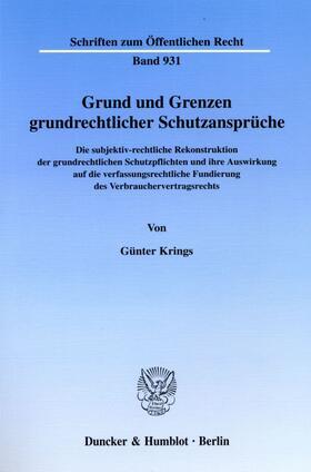 Krings | Grund und Grenzen grundrechtlicher Schutzansprüche. | Buch