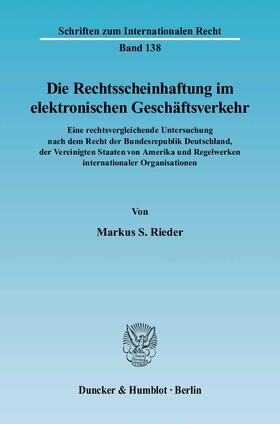 Rieder | Die Rechtsscheinhaftung im elektronischen Geschäftsverkehr. | Buch