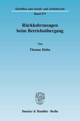 Diehn Rückkehrzusagen Beim Betriebsübergang Buch Fachmedien