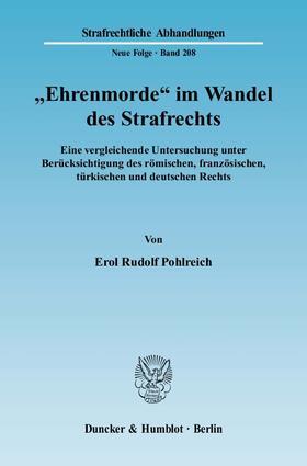 """Pohlreich   """"Ehrenmorde"""" im Wandel des Strafrechts   Buch"""