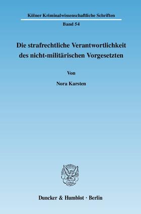 Karsten | Die strafrechtliche Verantwortlichkeit des nicht-militärischen Vorgesetzten | Buch