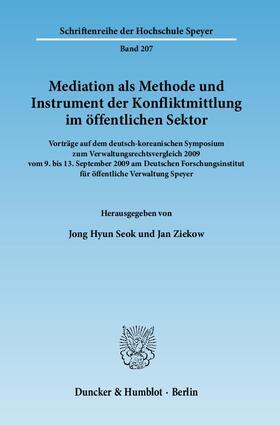 Seok / Ziekow | Mediation als Methode und Instrument der Konfliktmittlung im öffentlichen Sektor | Buch