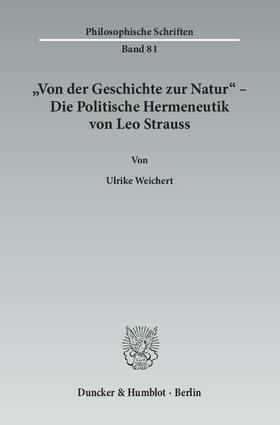 'Von der Geschichte zur Natur' – Die Politische Hermeneutik von Leo Strauss
