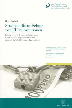 Herbert | Strafrechtlicher Schutz von EU-Subventionen | Buch