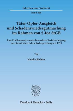 Richter | Täter-Opfer-Ausgleich und Schadenswiedergutmachung im Rahmen von § 46a StGB | Buch