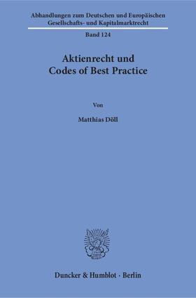 Aktienrecht und Codes of Best Practice