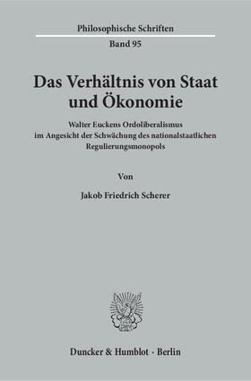 Das Verhältnis von Staat und Ökonomie