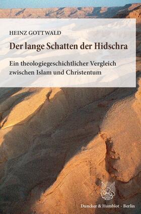 Gottwald | Der lange Schatten der Hidschra | Buch