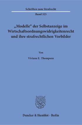 'Modelle' der Selbstanzeige im Wirtschaftsordnungswidrigkeitenrecht und ihre strafrechtlichen Vorbilder