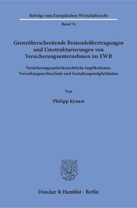 Grenzüberschreitende Bestandsübertragungen und Umstrukturierungen von Versicherungsunternehmen im EWR