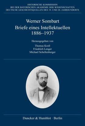 Briefe eines Intellektuellen 1886–1937.