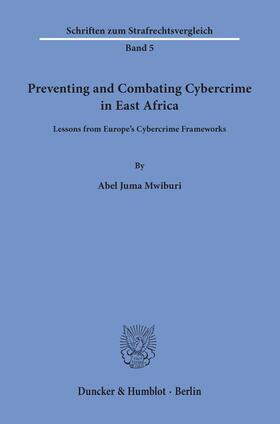 Preventing and Combating Cybercrime in East Africa