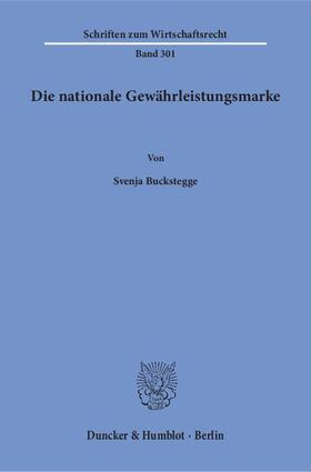 Die nationale Gewährleistungsmarke