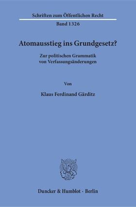 Atomausstieg ins Grundgesetz?