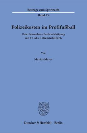 Polizeikosten im Profifußball