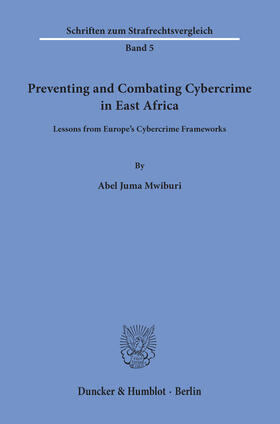 Preventing and Combating Cybercrime in East Africa.