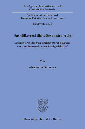Das völkerrechtliche Sexualstrafrecht