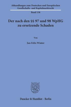 Der nach den §§ 97 und 98 WpHG zu ersetzende Schaden.