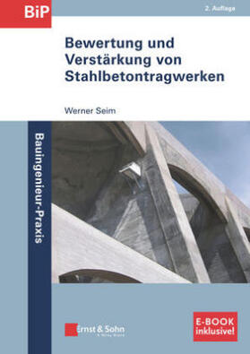 Bewertung und Verstärkung von Stahlbetontragwerken
