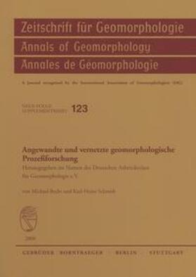 Angewandte und vernetzte geomorphologische Prozeßforschung