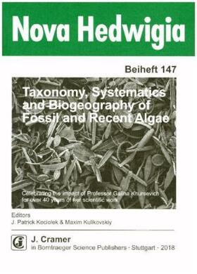 Taxonomy, Systematics and Biogeography of Fossil and Recent Algae