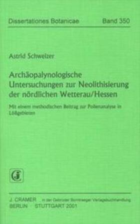 Archäopalynologische Untersuchungen zur Neolithisierung der nördlichen Wetterau, Hessen