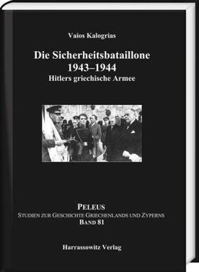 Die Sicherheitsbataillone 1943–44