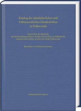 Katalog der mittelalterlichen und frühneuzeitlichen Handschriften in Halberstadt