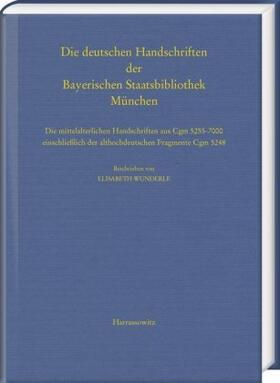Die deutschen Handschriften der Bayerischen Staatsbibliothek München
