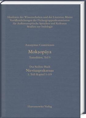 Moksopaya - Textedition, Teil 5, Das Sechste Buch: Nirvanaprakarana. 1. Teil: Kapitel 1–119