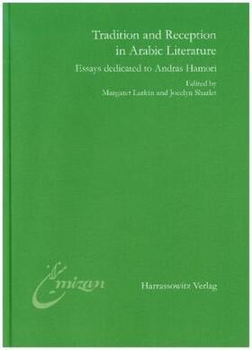 Tradition and Reception in Arabic Literature