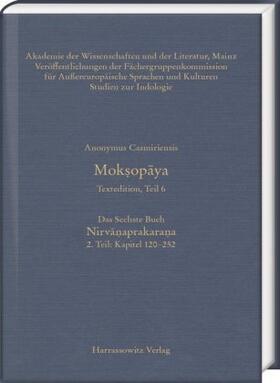 Anonymus Casmiriensis Moksopaya. Historisch-kritische Gesamtausgabe, Edition Teil 6. Das Sechste Buch: Nirvanaprakarana