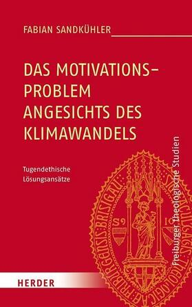 Das Motivationsproblem angesichts des Klimawandels