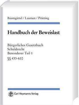 Baumgärtel / Laumen / Prütting | Handbuch der Beweislast | Buch