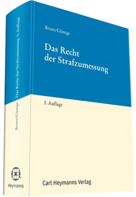 Bruns / Güntge | Das Recht der Strafzumessung | Buch