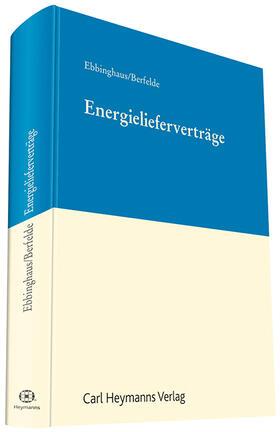 Ebbinghaus / Berfelde | Energielieferverträge | Buch
