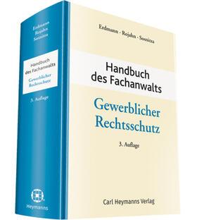 Erdmann/Rojahn/Sosnitza   Handbuch des Fachanwalts Gewerblicher Rechtsschutz   Buch
