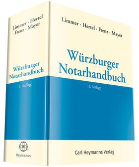 Limmer/Hertel/Frenz | Würzburger Notarhandbuch | Buch