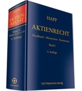 Happ   Aktienrecht Band I   Buch