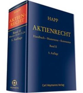Happ   Aktienrecht Band II   Buch